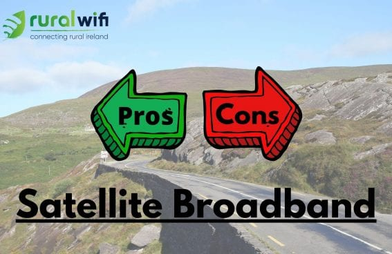 Pros and Cons of Satellite Broadband 2020